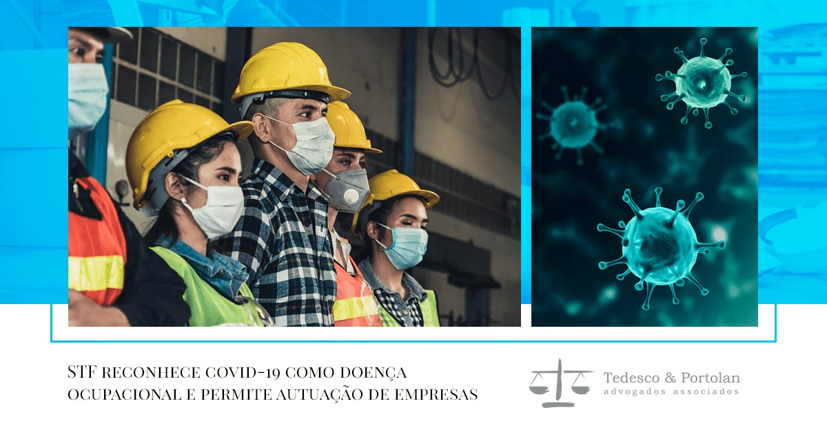 Tedesco e Portolan | Covid-19 é doença ocupacional, decide STF