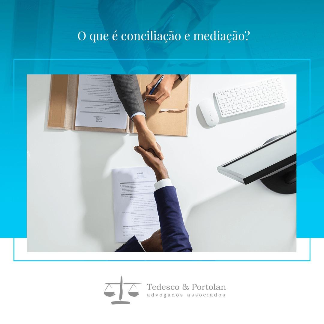 Tedesco e Portolan | O que é conciliação e mediação?