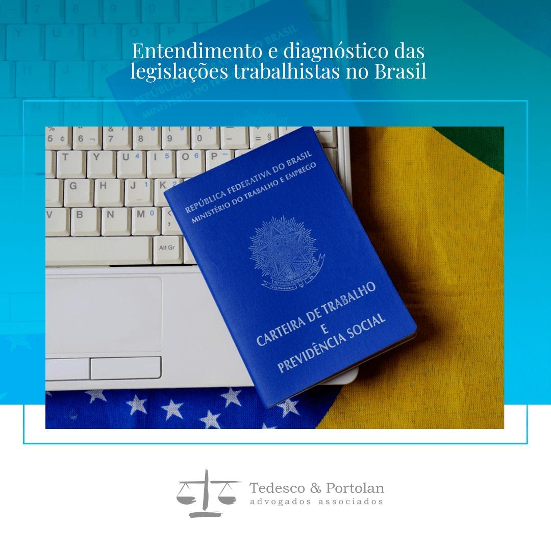 Tedesco e Portolan   Entendimento e Diagnóstico das Legislações Trabalhistas no Brasil